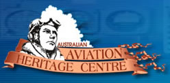 The Australian Aviation Heritage Centre - C Tourism